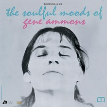Gene Ammons - The Soulful Moods Of Gene Ammons (45 RPM 180g Vinyl 2LP)