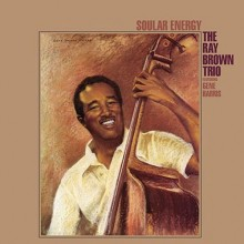 The Ray Brown Trio - Soular Energy (200g 45 RPM Vinyl 2LP)