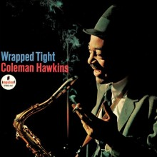 Coleman Hawkins - Wrapped Tight (180g 45rpm Vinyl 2LP)
