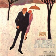 Johnny Hodges - Blues A-Plenty (200g 45 RPM Vinyl 2LP)