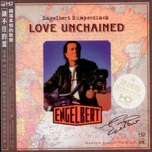 Engelbert Humperdinck - Love Unchained (HD-Mastering CD)