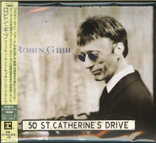 Robin Gibb - 50 St. Catherine's Drive (Japan CD) 2014