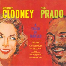 Rosemary Clooney & Perez Prado - A Touch Of Tabasco (45rpm 180g 2LP)