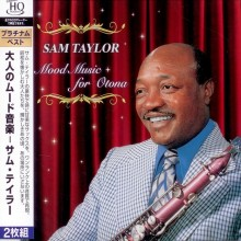 Sam Taylor - Platinum Best Mood Music (2CD) (Japan UHQCD)
