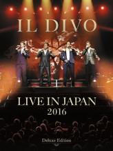 Il Divo - Live In Japan 2016 (Deluxe Edition) (2 Blu-Spec CD+DVD+Blu-ray)