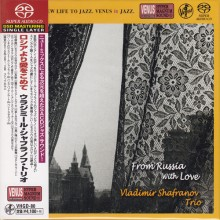 Vladimir Shafranov - Trio From Russia with Love (Japan SACD)