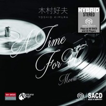 Yoshio Kimura - A Time For Us: Movie Themes (SACD Hybrid) 2017